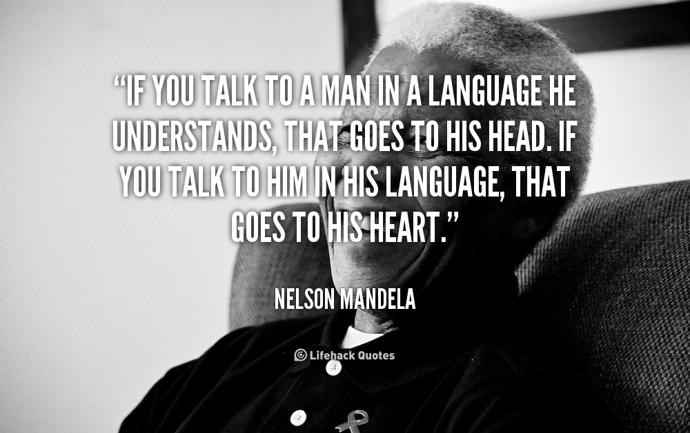 quote-Nelson-Mandela-if-you-talk-to-a-man-in-832